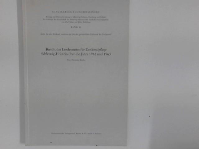 Bericht des Landesamtes für Denkmalpflege über die Jahre 1962 und 1963. Sonderdruck aus Nordelbingen Band 33