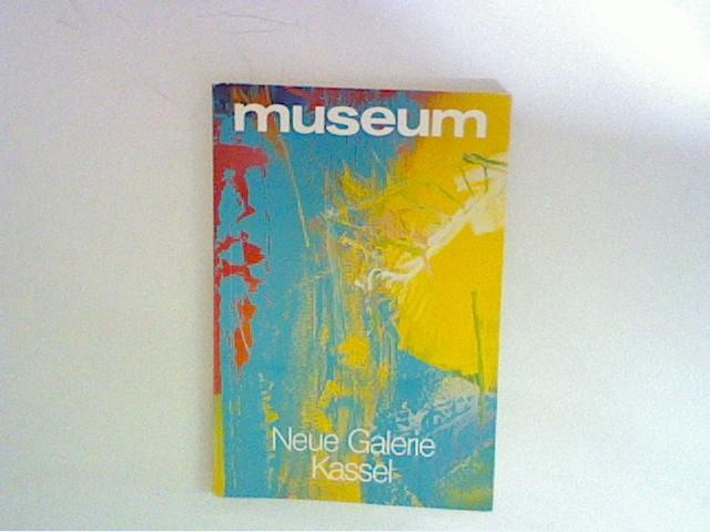 museum (Monatsheft), August 1986, Neue Galeri Kassel
