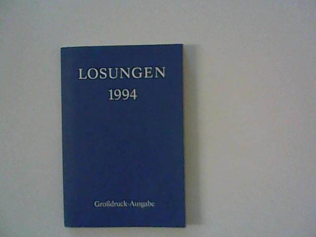 Evangelischen Brüder Unität, Direktion der: Die täglichen Losungen und Lehrtexte der Brüdergemeinde für das Jahr 1994. 264. Jahrgang.