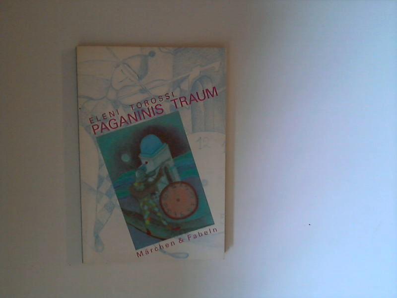 Paganinis Traum : Märchen, Fabeln u.a. Geschichten.