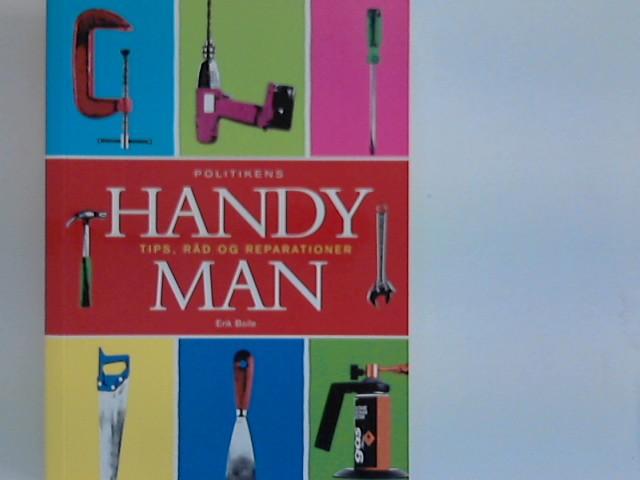 HANDYMAN : Tips, Raad og Reparationer (Politikens Haandbøger) 2. udgave. 1. oplag