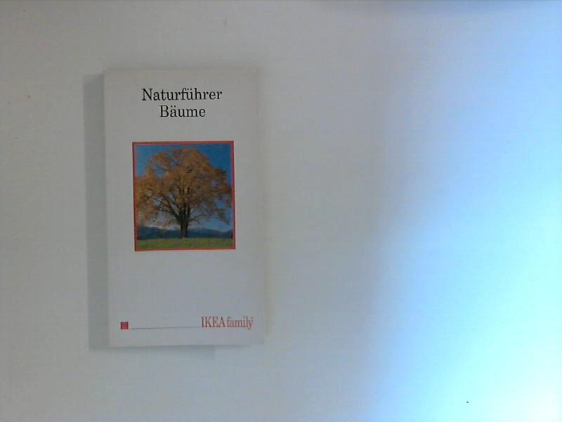 Naturführer Bäume : Einstecken - Natur entdecken. Sonderausgabe für Ikea-Family