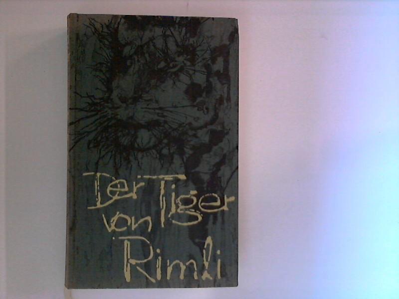 Der Tiger von Rimli. David Walker. Dt. von Georg Goyert