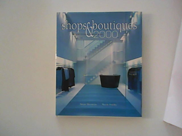 Shops & Boutiques 2000: designer stores and brand imagery