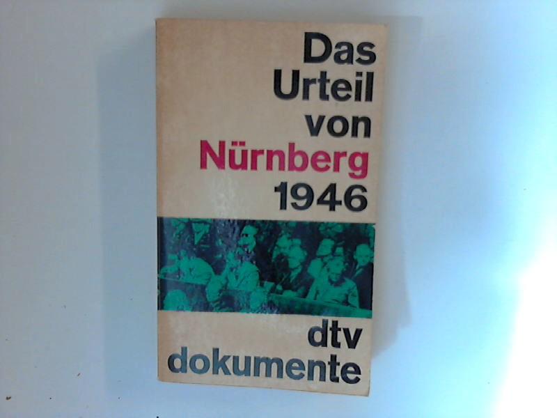 Das Urteil von Nürnberg 1946 Mit einer Vorbemerkung von Herbert Kraus, Neu herausgegeben und mit der amtlichen Ausgabe des deutschen Textes verglichen