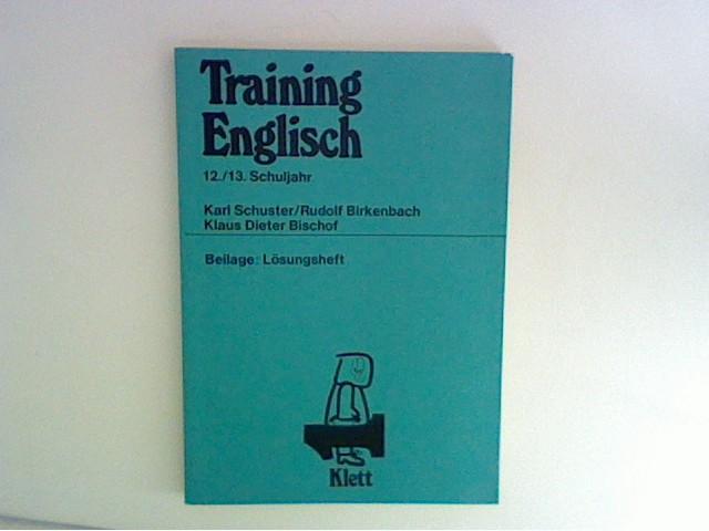 Training Englisch : 12./13. Schuljahr, mit Lösungsheft
