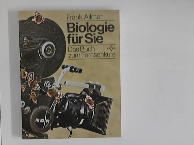 Biologie für Sie : das Buch zum Fernsehkurs
