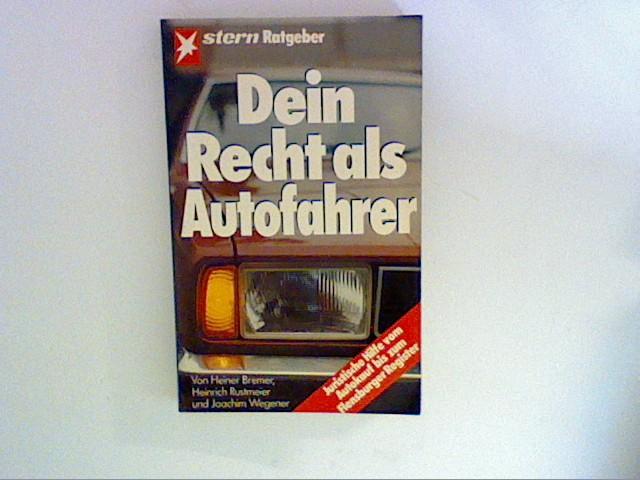 Dein Recht als Autofahrer 1. Aufl.