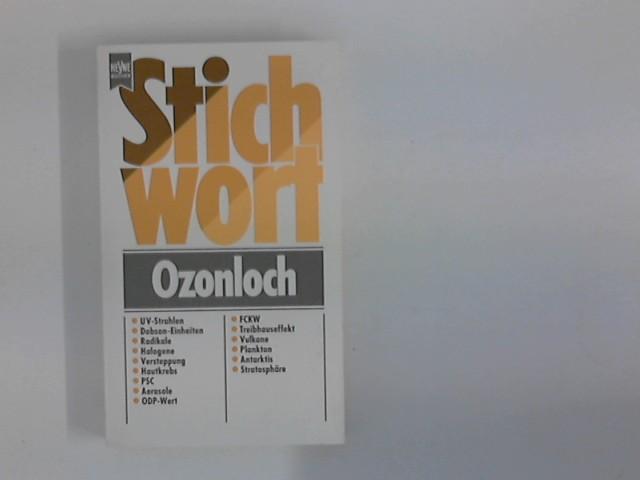 Stichwort Ozonloch. Orig.-Ausg.