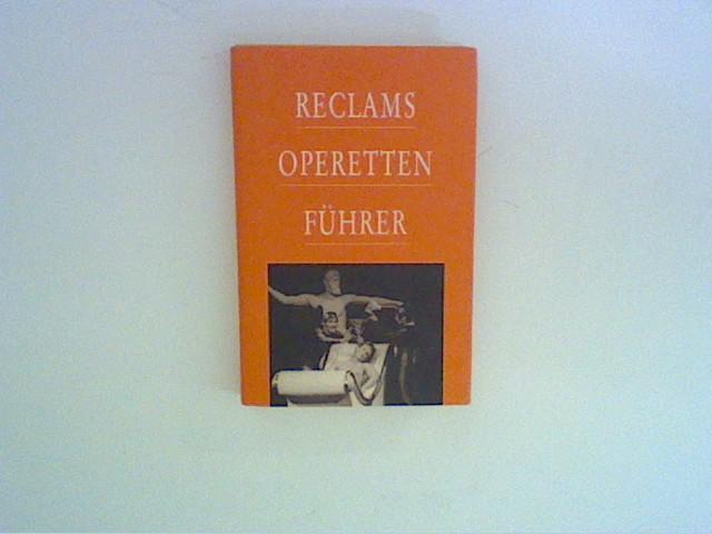 Reclams Operettenführer 22. Auflage mit 16 Bildtafeln
