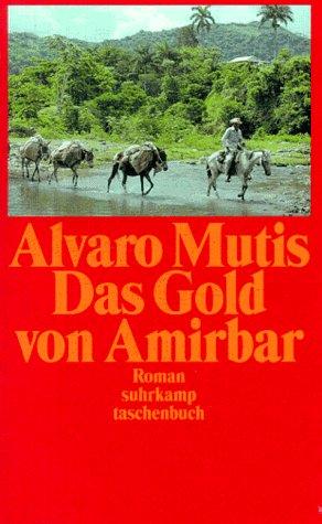 Das Gold von Amirbar Aus dem Span. von Peter Schwaar 1. Aufl.