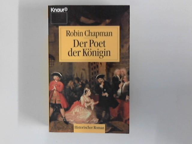 Der Poet der Königin : Roman. Aus dem Engl. von Friederike Zeininger Dt. Erstausg.