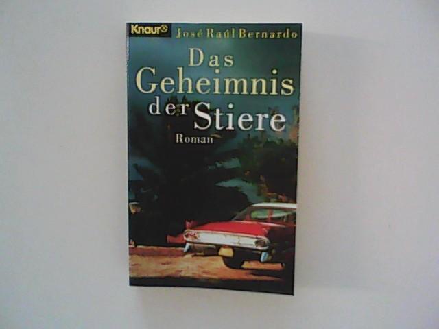 Das Geheimnis der Stiere : Roman. Aus dem Amerikan. von Rena Bergmann Vollst. Taschenbuchausg.
