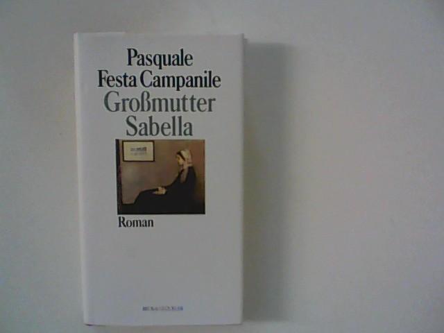 Großmutter Sabella Dt. Erstausg., 1. Aufl.