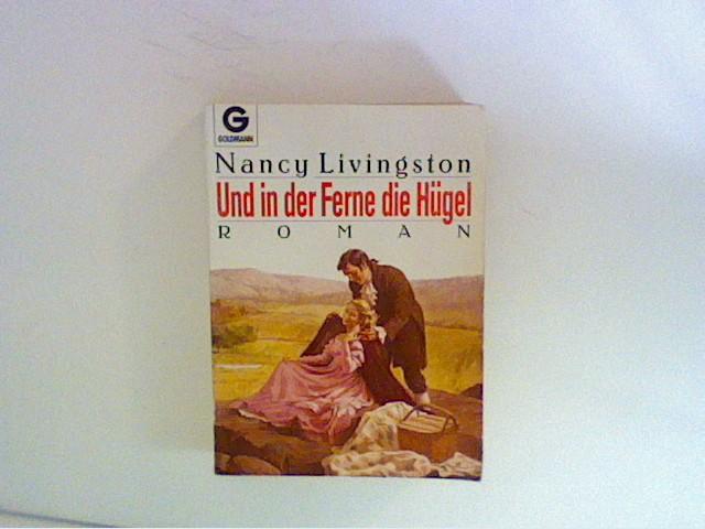 Und in der Ferne die Hügel : Roman. 2. Aufl.