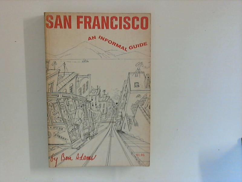 San Francisco : An informal Guide