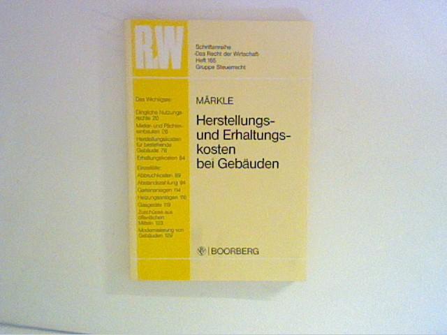 Herstellungs- und Erhaltungskosten bei Gebäuden. von 3. Aufl.