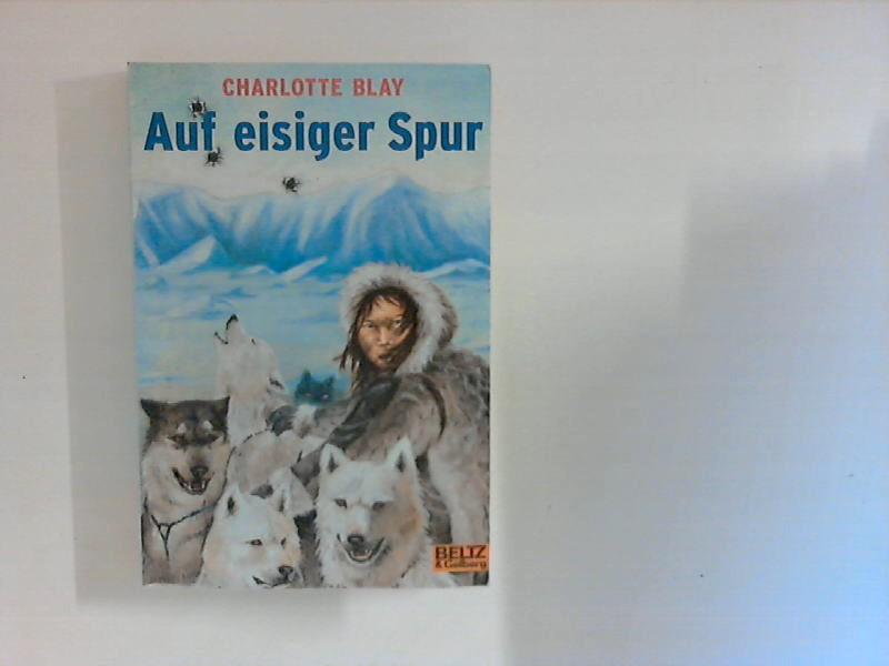 Auf eisiger Spur : Abenteuer-Roman. Dt. Erstausg.
