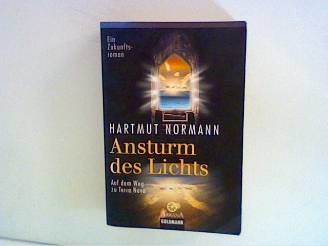 Normann, Hartmut: Ansturm des Lichts : Auf dem Weg zu Terra Nova. Ein Zukunftsroman. Gekürzte und überarb. Paperbackausg., 1. Aufl.