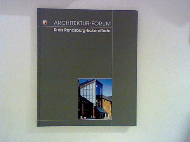 Architektur-Forum Kreis Rendsburg-Eckernförde.