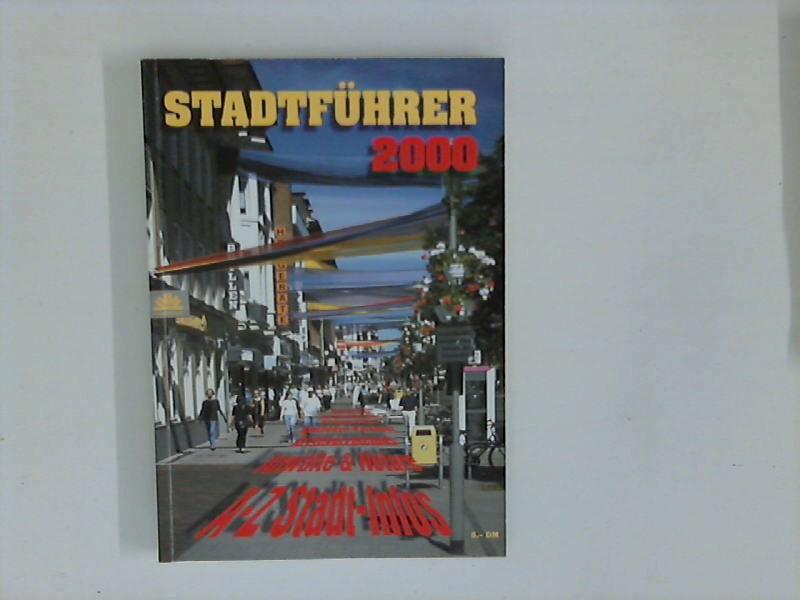 Stadtführer 2000 : Neumünster : A - Z Stadt-Infos