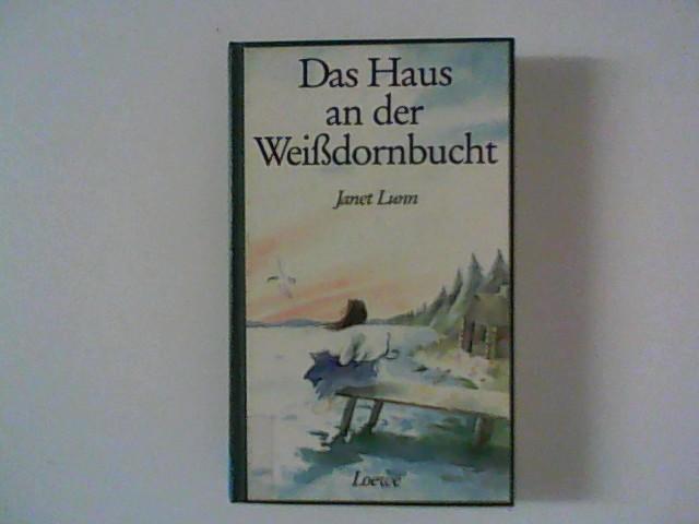 Das Haus an der Weißdornbucht 1. Aufl.