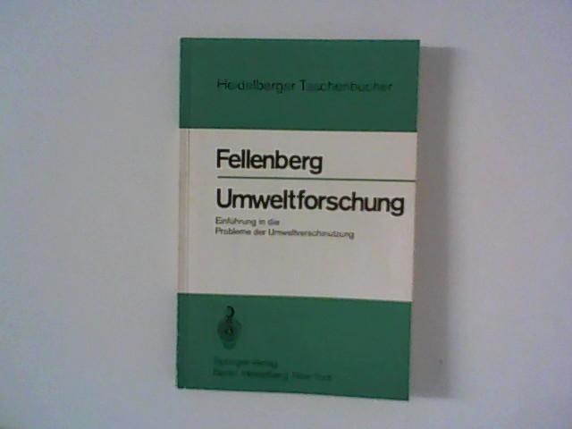 Umweltforschung: Einführung in die Probleme der Umweltverschmutzung (Heidelberger Taschenbücher)