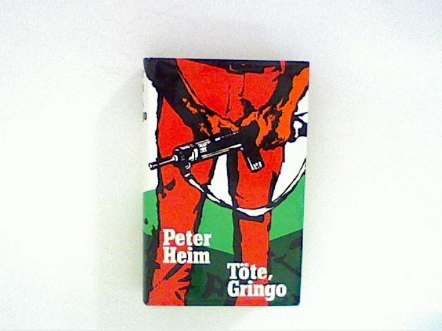 Töte, Gringo