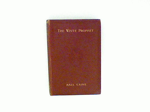 The White Prophet: Vol. 2 Bd. II