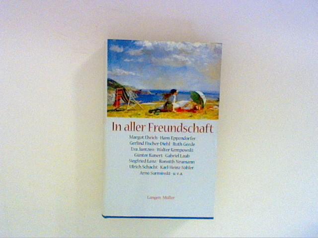 Fiedler-Winter, Rosemarie [Hrsg.]: In aller Freundschaft. Rosemarie Fiedler-Winter (Hrsg.)