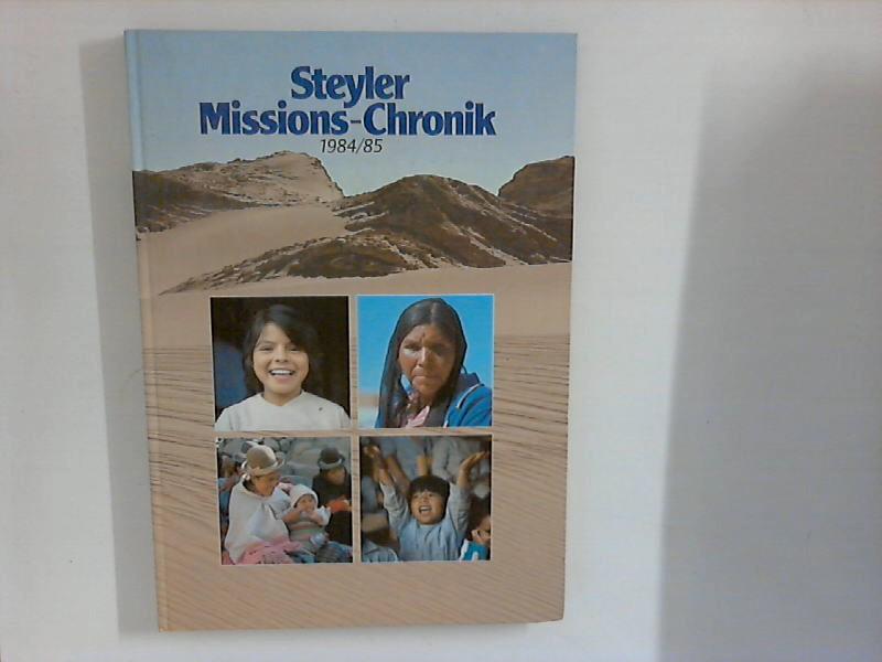 o.A.: Steyler Missions-Chronik : 1984/85.