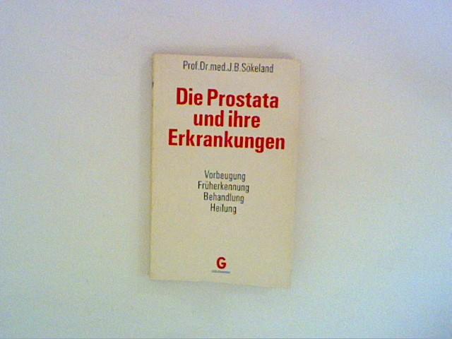 Die Prostata und ihre Erkrankungen.