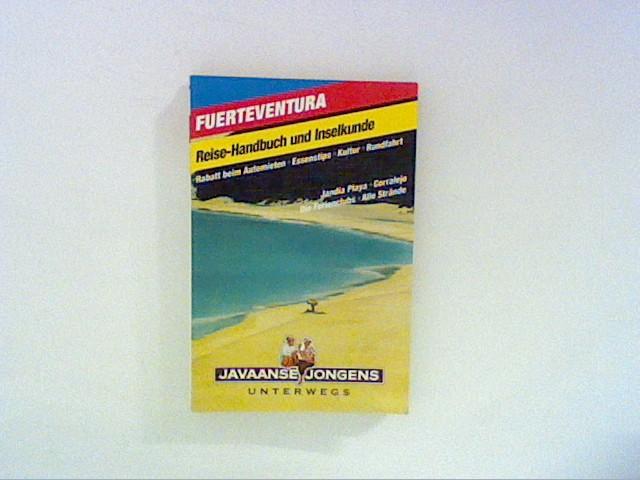 Fuerteventura mit Lanzarote : Reise-Handbuch ; mit vielen Tips für eine tolle Reise. Recherchen von: Manfred Klemann ... Orig.-Ausg.