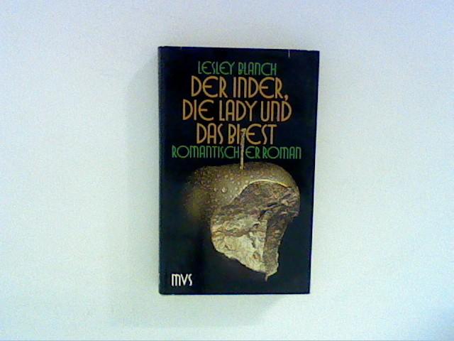 Der Inder, die Lady und das Biest. Ein romantischer Roman Auflage: Deutsche EA