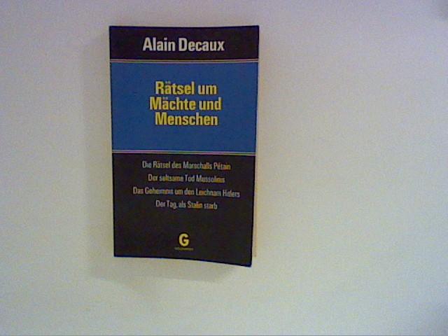 Rätsel um Mächte und Menschen Ins Dt. übertr. von Helga Künzel u. Hannes W. A. Schoeller Genehmigte Taschenbuchausg.