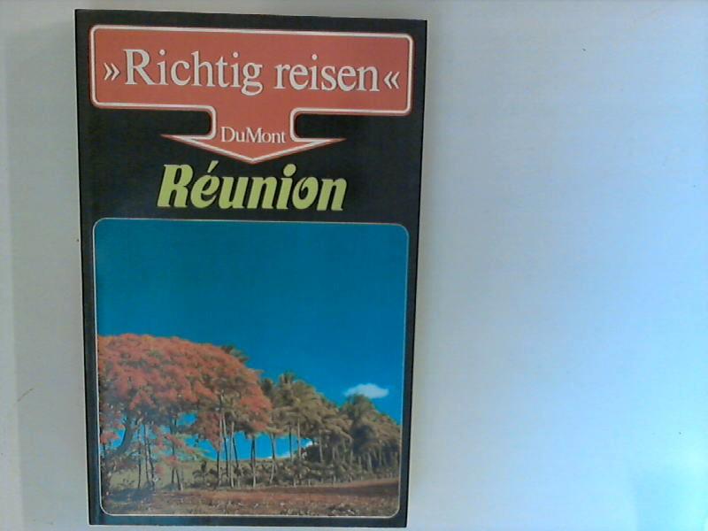 """"""" Richtig reisen"""" Réunion. 1. Aufl."""