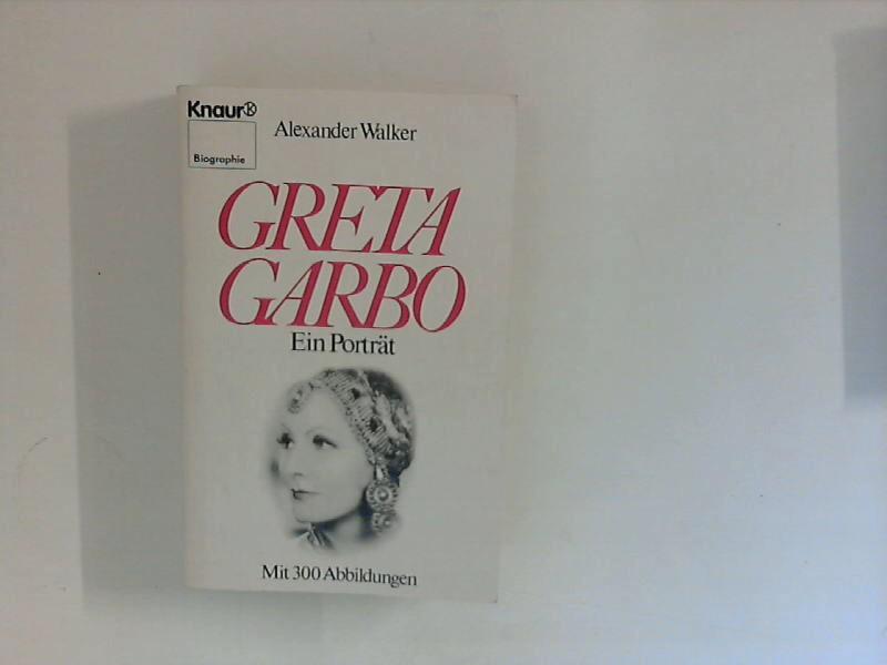Greta Garbo : ein Porträt Vollst. Taschenbuchausg., 1. Aufl.