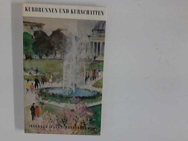Kurbrunnen und Kurschatten : Erlebnisse in einem Badeort 26. - 30. Tsd.