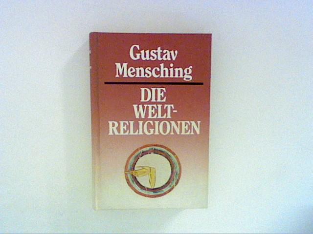 Mensching, Gustav: Die Weltreligionen