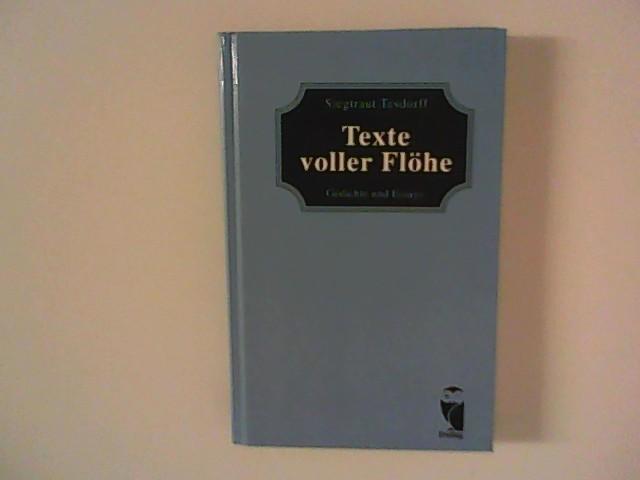 Tesdorff, Siegtraut: Texte voller Flöhe : Gedichte und Essays. [Mehrteiliges Werk]