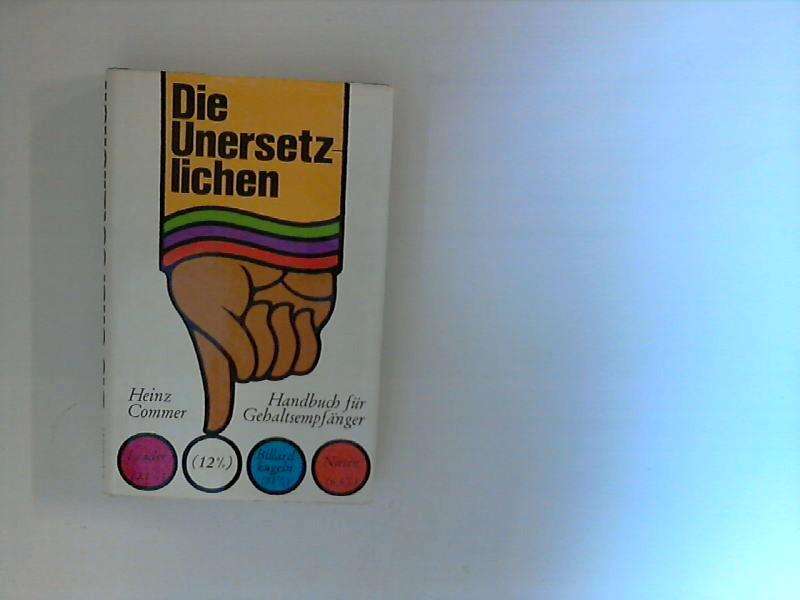 Die Unersetzlichen : Handbuch für Gehaltsempfänger.
