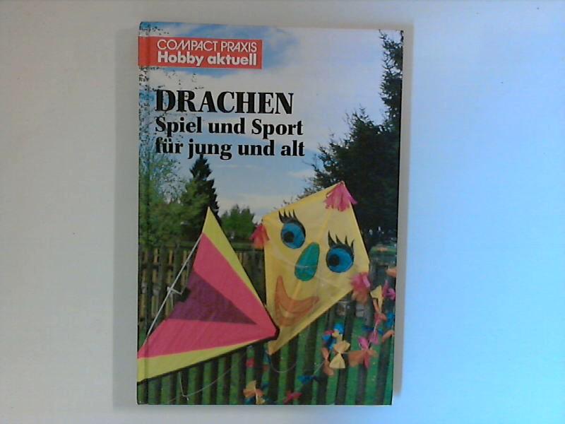Tonis, Klaus: Drachen : Spiel und Sport für jung und alt