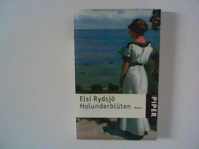 Holunderblüten : Roman. Aus dem Schwed. von Dagmar Mißfeldt Ungekürzte Taschenbuchausg.