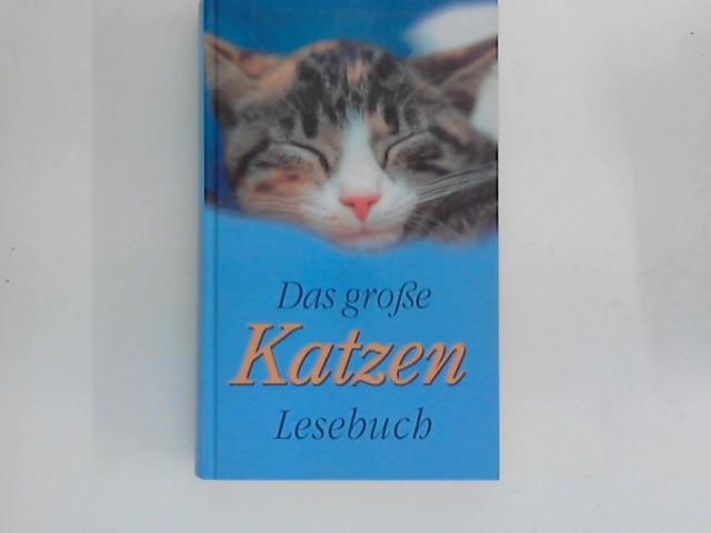 Das große Katzen-Lesebuch 1. Aufl.