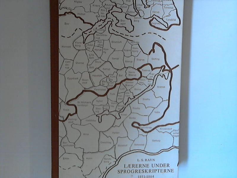 Laererne under sprogreskripterne : 1851 - 1864 : sydslesvigske år og dage