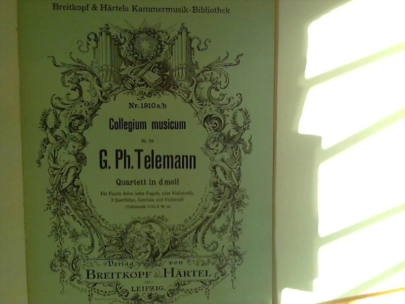 Collegium Musicum : Quartett in d moll, für Flauto dolve, 2 Querflöten, Cembalo und Violoncell