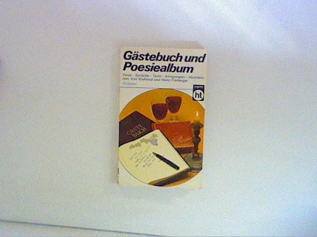 Freiberger, Waltraud und Heinz Freiberger: Gästebuch und Poesiealbum