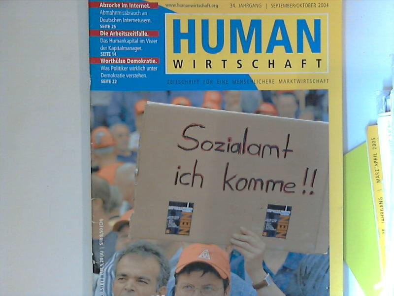 Human Wirtschaft 09/10 2004 - 34. Jahrgang - Zeitschrift für eine menschlichere Marktwirtschaft 34. Jahrgang