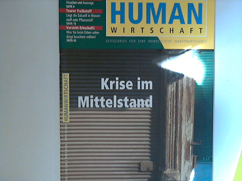 Human Wirtschaft 11/12 2005 - 36. Jahrgang - Zeitschrift für eine menschlichere Marktwirtschaft 36. Jahrgang
