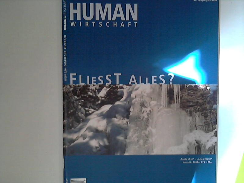 Human Wirtschaft 01/2006 - 37. Jahrgang - Zeitschrift für eine menschlichere Marktwirtschaft 37. Jahrgang